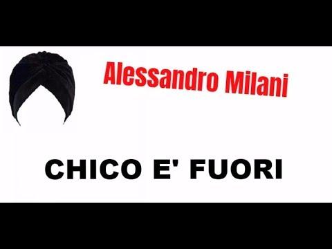 Chico è fuori – Alessandro Milani