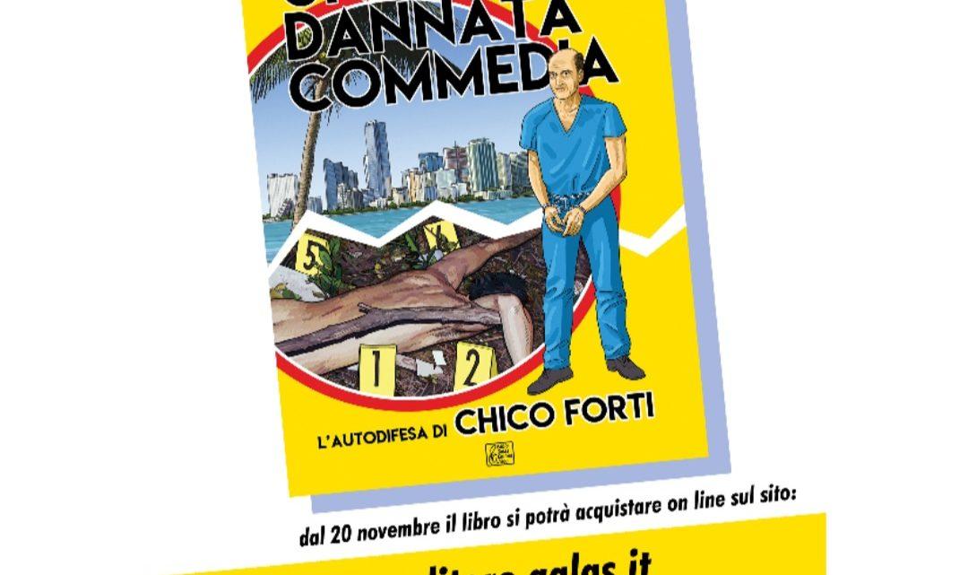 UNA DANNATA COMMEDIA – Libro a fumetti sulla storia di Chico