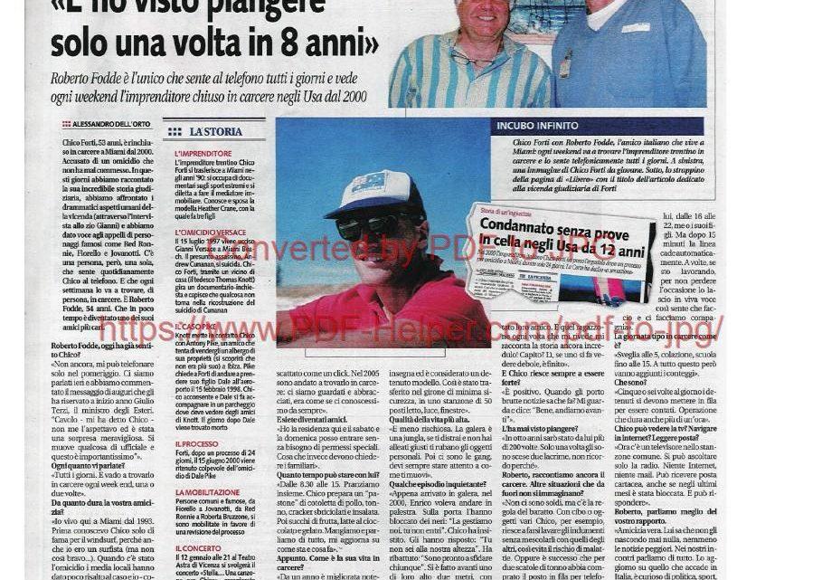 """LIBERO – 05/01/2013: """"L'amico di Chico Forti: l'ho visto piangere solo una volta in 8 anni"""""""
