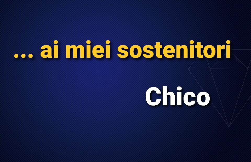 NOTA DI CHICO AI SOSTENITORI