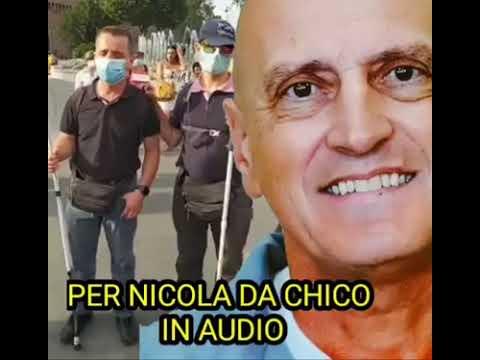 CHICO – Messaggio per Nicola 26/07/2020