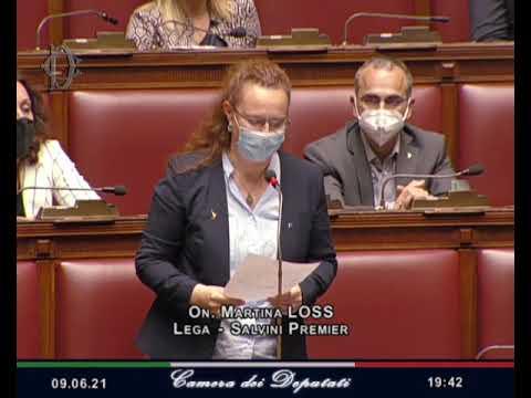 ON. MARTINA LOSS – Intervento alla Camera dei Deputati